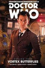 Doctor Who - The Tenth Doctor: Facing Fate Volume 2: Vortex