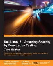 Kali Linux 2 - Assuring Security by Penetration Testing, Third Edition