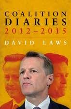 Laws, D: Coalition Diaries