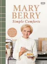 Mary Berry's Simple Comforts
