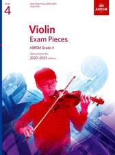 Violin Exam Pieces 2020-2023, ABRSM Grade 4, Score & Part: Selected from the 2020-2023 syllabus