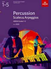Percussion Scales & Arpeggios, ABRSM Grades 1-5: from 2020