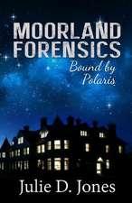 Moorland Forensics - Bound by Polaris