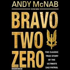 McNab, A: Bravo Two Zero