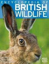 Encyclopedia of British Wildlife