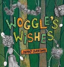 Woggle's Wishes