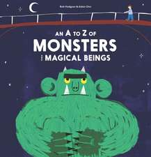 A Field Guide to Monsters and Mythical Beings