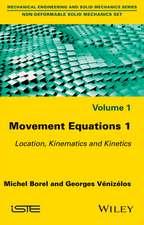 Movement Equations 1: Location, Kinematics and Kinetics