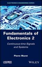 Fundamentals of Electronics 2: Continuous–time Signals and Systems