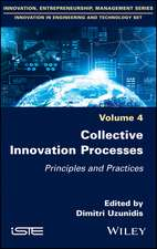 Collective Innovation Processes: Principles and Practices