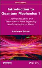 Introduction to Quantum Mechanics 1: Thermal Radiation and Experimental Facts of the Quantization of Matter