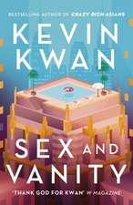 Kwan, K: Sex and Vanity