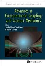 Advances In Computational Coupling And Contact Mechanics