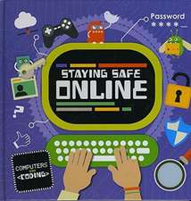 Cavell-Clarke, S: Staying Safe Online