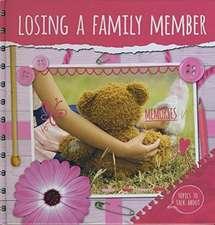 Duhig, H: Losing a Family Member