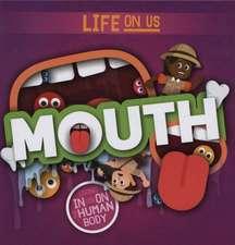 Twiddy, R: Mouth