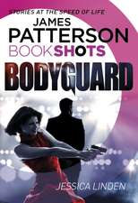 Patterson, J: Bodyguard