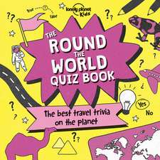 Lonely Planet the Round the World Quiz Book