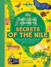 Lonely Planet Unfolding Journeys - Secrets of the Nile