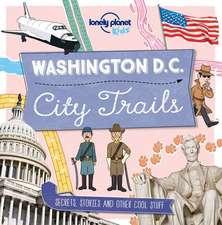 Lonely Planet City Trails - Washington DC