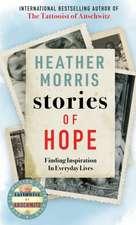 Morris, H: Stories of Hope