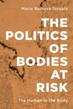 POLITICS OF BODIES AT RISK THCB
