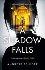 A Shadow Falls