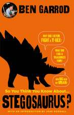 So You Think You Know About Stegosaurus?