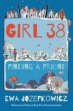 Girl 38: Finding a Friend