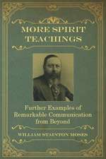 More Spirit Teachings