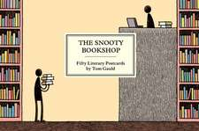 Gauld, T: The Snooty Bookshop