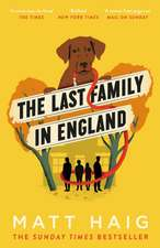 The Last Family in England