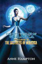 The Two Worlds of Geratica Volume 2