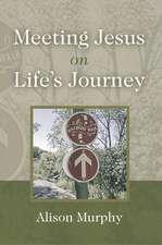 Meeting Jesus on Life's Journey