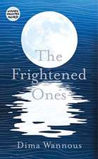 Frightened Ones