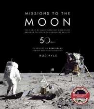 Pyle, R: Missions to the Moon