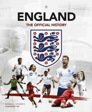 ENGLAND THE OFFICIAL HISTORY