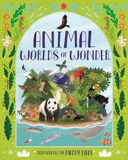 Ganeri, A: Animal Worlds of Wonder