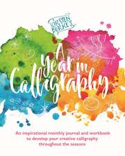Kirsten Burke's A Year in Calligraphy