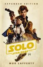 Lafferty, M: Solo: A Star Wars Story