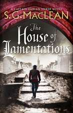 MacLean, S: The House of Lamentations