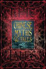 Chinese Myths & Tales: Epic Tales