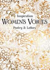 Women's Voices: Poetry & Letters
