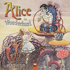 Alice in Wonderland Wall Calendar 2020 (Art Calendar)