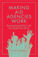 Making Aid Agencies Work: Reconnecting Ingos with the People They Serve