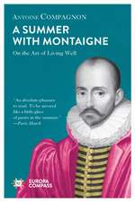 Summer With Montaigne