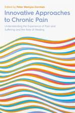 INNOVATIVE APPROACHES TO CHRONIC PAIN