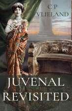 Juvenal Revisited