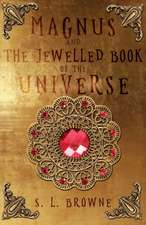 Magnus and The Jewelled Book of the Universe