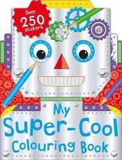 My Super-Cool Colouring Book
